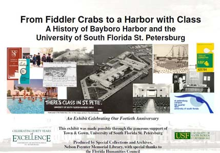 USFSP 40th Anniversary Exhibit: From Fiddler Crabs to a Harbor with Class