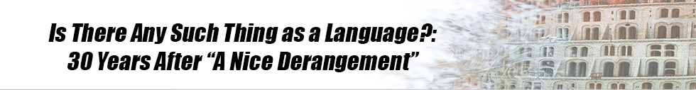 Is There Any Such Thing As A Language?: 30 Years After