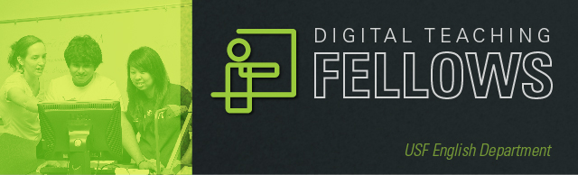 English Department Digital Teaching Fellows: Digital Pedagogy Resources