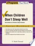 When children don't sleep well: Interventions for pediatric sleep disorders, Workbook.