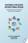 Culturally inclusive instructional design: A framework and guide to building online wisdom communities.