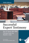 Successful expert testimony, 5th ed.