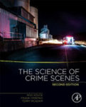 The science of crime scenes (2nd ed.)