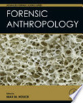 Forensic Anthropology by Max M. Houck
