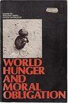World hunger and moral obligation.