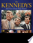 The Kennedys: America's Front-Page Family