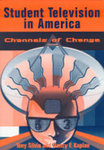 Student television in America: Channels of change.