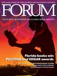 Forum : Vol. 37, No. 02 (Summer : 2013) by Florida Humanities Council., Jon Wilson, Kathleen Ochshorn, Lee Irby, Gilbert King, Craig Pittman, Larry Eugene Rivers, Dennis Lehane, Janis Owens, Mary Anna Evans, D. J. Niko, Michael Lister, Campbell McGrath, Terri Witek, Lola Haskins, Michael Grunwald, William A. Link, Tracy Crow, Lu Vickers, Bonnie Georgiadis, Robert L. Crawford, William Brueckheimer, Gary R. Libby, Laura Lascarso, Carl Hiaasen, Alex Flinn, Henry Cole, Adrian Fogelin, Dianne Ochitree, Kathleen Kemy, David Kirby, Edgardo Dangond, and Barbara O'Reilley