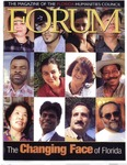 Forum : Vol. 25, No. 01 (Spring : 2002) by Florida Humanities Council., Daniel L. Schafer, David Reimers, Gary Ross Mormino, Maria Christina Garcia, Paul S. George, Maria Padilla, Susan Fernandez, Ellen Vinson, Phyllis McEwen, Ronald Habin, Ann Schoenacher, Robbie Baer, and Aixa Montero