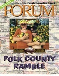 Forum : Vol. 21, No. 01 (Spring : 1998) by Florida Humanities Council., Ann Hyman, Bud Lee, and Phillip Manning