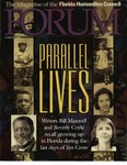 Forum : Vol. 22, No. 02 (Summer : 1999) by Florida Humanities Council., Canter Brown Jr., Bill Maxwell, Beverly Coyle, Teresanne Cossetta, Phyllis McEwen, and Rick Edmonds