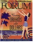 Forum : Vol. 24, No. 01 (Spring : 2001) by Florida Humanities Council., Gary Ross Mormino, Casey Blanton, Richard Foglesong, Herb Hiller, Patsy West, Austin Mott, and Phillip Longman
