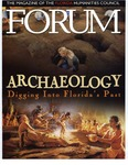 Forum : Vol. 24, No. 03 (Winter : 2001) by Florida Humanities Council., Gary Ross Mormino, James J. Miller, Bob Carr, Robert J. Austin, Bonnie G. McEwan, Roger C. Smith, Judith A. Bense, Kathleen Deagan, Brent R. Weisman, Daniel T. Penton, Juli Cragg Hilliard, and Jerald T. Milanich