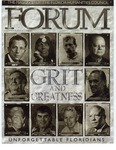 Forum : Vol. 28, No. 03 (Summer/Fall : 2004) by Florida Humanities Council., Gary Ross Mormino, Stetson Kennedy, Michael C. Browning, Martin A. Dyckman, Carolyn Williams, Al Burt, Kathleen Arsenault, Ferdie Pacheco, David Nolan, Stuart McIver, Robert N. Pierce, Tina Bucuvalas, Jack E. Davis, Raymond Arsenault, Peter B. Gallagher, and Michael Gannon