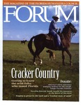 Forum : Vol. 30, No. 01 (Winter : 2006) by Florida Humanities Council., Dana Ste. Claire, Joe A. Akerman Jr., James M. Denham, Lucy Morgan, Carlton Ward Jr., and Bill Maxwell