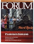 Forum : Vol. 31, No. 01 (Spring : 2007) by Florida Humanities Council., Harry A. Kersey Jr., Patsy West, Dorothy Downs, Buffalo Tiger, Peter B. Gallagher, Jessica R. Cattelino, and Tina Marie Osceola
