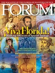 Forum : Vol. 35, No. 03 (Fall : 2011) by Florida Humanities Council., J. Michael Francis, Darcie A. MacMahon, Gary Ross Mormino, John J. Clune, Margo S. Stringfield, Paul Dosal, Maude Heurtelou, and Peter B. Gallagher