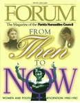 Forum : Vol. 18, No. 03 (Winter : 1995/1996) by Florida Humanities Council., Nancy F. Cott, Linda Vance, Doris Weatherford, Nancy A. Hewitt, Sally Vickers, James R. McGovern, Donn Dughi, and Dorothy S. Ridings