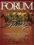 Forum : Vol. 36, No. 02 (Summer : 2012) by Florida Humanities Council., William McKeen, Virginia Lynn Moylan, Martin A. Dyckman, Ward Larsen, David Hagberg, Bob Graham, Ryan G. Van Cleve, Jessica Martinez, Alex Flinn, Margaret Cardillo, Marianne Berkes, Angela DiTerlizzi, Lynne Barrett, Elizabeth Stuckey-French, Caren Umbarger, Jerald T. Milanich, Nina J. Root, Stephan Kampa, David Kirby, Gianna Russo, Mary Jane Ryals, and Irena Milasinovic