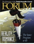 Forum : Vol. 20, No. 02 (Winter : 1997/1998) by Florida Humanities Council., Bill Nelson, Ben Bova, Andrea Brunais, Gordon Patterson, James E. Huchingson, John M. Logsdon, Thomas Nickles, Kurt Loft, Tom Wolfe, Norman Mailer, Al Neuharth, Freeman Dyson, and Rosalind Williams