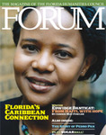 Forum : Vol. 32, No. 03 (Fall : 2008) by Florida Humanities Council., Geoffrey Philip, Paul Dosal, Jon Wilson, Mel Martine, Connie May Fowler, Alan M. Klein, Bob Carr, and Ricardo Pau-Llosa