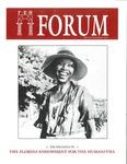 Forum : Vol. 13, No. 1-2 (Spring/Summer : 1990) by Florida Humanities Council., Edward Albee, John Silber, Madeleine Kunin, Bob Self, and Jack B. Moore