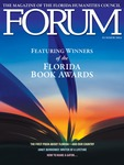 Forum : Vol. 38, No. 02 (Summer : 2014) by Florida Humanities Council.