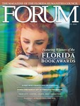 Forum : Vol. 40, No. 02 (Fall : 2016) by Florida Humanities Council.