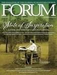 Forum : Vol. 42, No. 02 (Fall : 2018) by Florida Humanities Council.