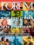 Forum : Vol. 43, No. 03 (Fall : 2019) by Florida Humanities Council.