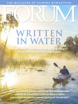 Forum : Vol. 45, No. 01 (Spring : 2021) by Florida Humanities.