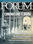 Forum : Vol. 45, No. 03 (Fall : 2021) by Florida Humanities.
