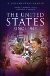 The United States Since 1945: A Documentary Reader by David K. Johnson