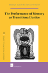 The Performance of Memory as Transitional Justice by Fraser Ottanelli