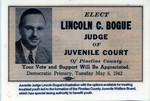 JWB Photograph : Lincoln C. Bogue political adverstisement by Juvenile Welfare Board of Pinellas County.