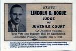 JWB Photograph : Lincoln C. Bogue political adverstisement