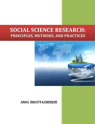 Social Science Research Principles Methods And Practices By Anol Bhattacherjee