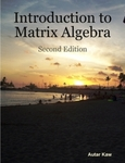 Introduction to Matrix Algebra: Second edition by Autar K. Kaw