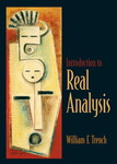 Introduction to Real Analysis by William F. Trench
