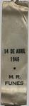 """Ribbon - """"14 De Abril 1946 - M. R. Funes"""""""