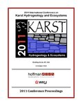 Proceedings of the 2011 International Conference on Karst Hydrogeology and Ecosystems